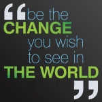 Be the Change - Elliot Haney